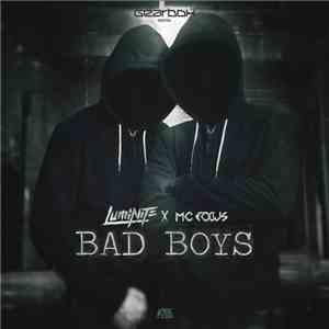 Luminite X MC Focus - Bad Boys mp3 flac