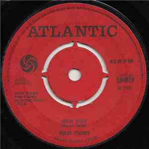 Rufus Thomas - Willy Nilly / Sho' Gonna Mess Him Up mp3 flac