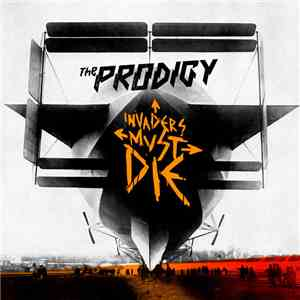 The Prodigy - Invaders Must Die mp3 flac