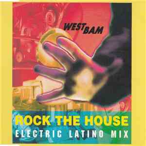 WestBam - Rock The House (Electric Latino Mix) mp3 flac