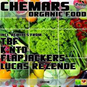 Chemars - Organic Food EP mp3 flac