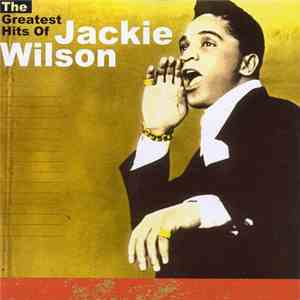 Jackie Wilson - The Greatest Hits Of mp3 flac