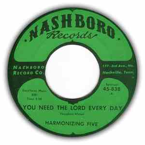 The Harmonizing Five - You Need The Lord Every Day / When I Sought The Lord mp3 flac