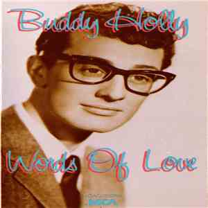 Buddy Holly - Words Of Love mp3 flac
