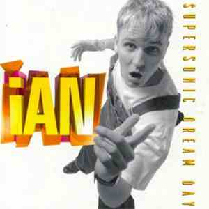 iAN - Supersonic Dream Day mp3 flac