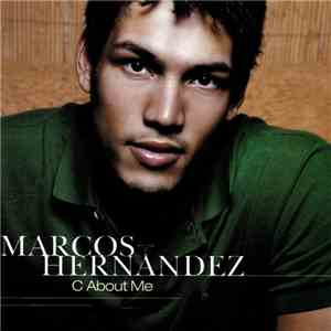 Marcos Hernandez - C About Me mp3 flac