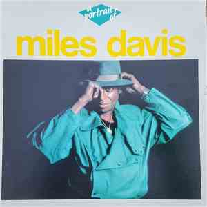 Miles Davis - A Portrait Of Miles Davis mp3 flac