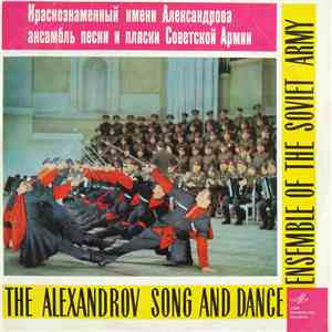 The Alexandrov Song And Dance Ensemble Of The Soviet Army - The Alexandrov Song And Dance Ensemble Of The Soviet Army mp3 flac