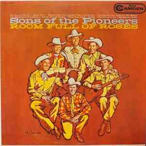 The Sons Of The Pioneers - Room Full Of Roses mp3 flac