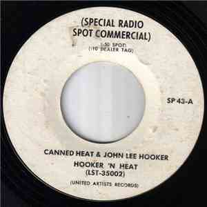 Canned Heat, John Lee Hooker - Special Album Spot Commercial - Hooker And Heat mp3 flac