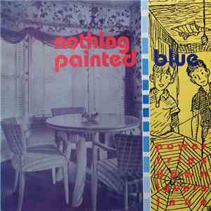 Nothing Painted Blue - Power Trips Down Lovers' Lane mp3 flac
