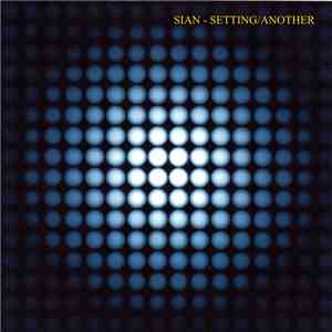 Sian - Setting / Another mp3 flac