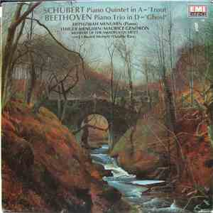 Schubert - Beethoven / Hephzibah Menuhin - Yehudi Menuhin - Maurice Gendron - Schubert Piano Quintet In A Major, D.667 'The Trout' - Beethoven Piano Trio In D Major, Op.70 No.1 'The Ghost' mp3 flac