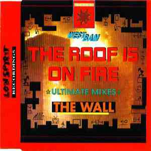 WestBam - The Roof Is On Fire / The Wall (Ultimate Mixes) mp3 flac