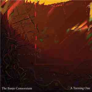The Banjo Consorsium - A Turning One mp3 flac