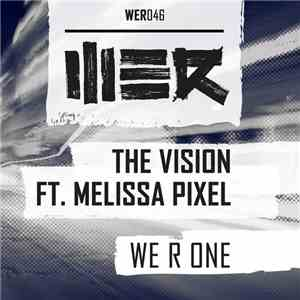 The Vision  Ft. Melissa Pixel - WE R One mp3 flac