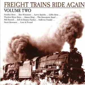 Various - Freight Trains Rides Again Volume Two mp3 flac