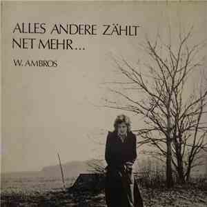 W. Ambros - Alles Andere Zählt Net Mehr... mp3 flac