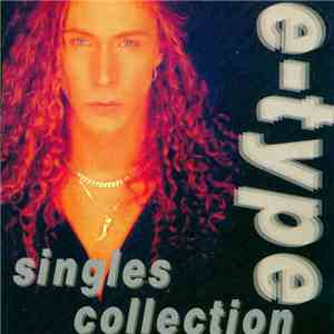 E-Type - Singles Collection mp3 flac