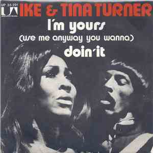 Ike & Tina Turner - I'm Yours (Use Me Anyway You Wanna) mp3 flac