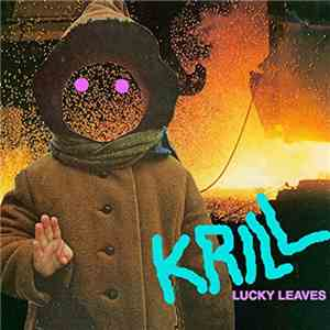 Krill  - Lucky Leaves mp3 flac