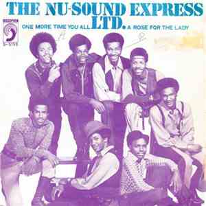 The Nu-Sound Express Ltd. - One More Time You All / A Rose For The Lady mp3 flac