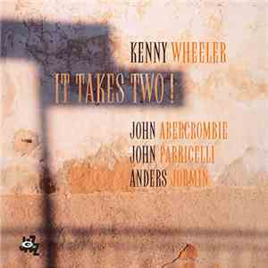 Kenny Wheeler - It Takes Two! mp3 flac