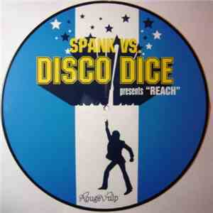 Spank vs. Disco Dice - Reach mp3 flac