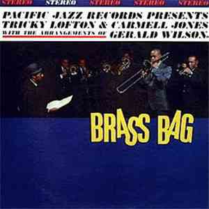 Tricky Lofton & Carmell Jones With The Arrangements Of Gerald Wilson - Brass Bag mp3 flac