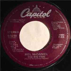 Mel McDaniel - The Big Time mp3 flac