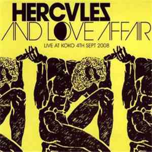 Hercules And Love Affair - Live At Koko 4th Sept 2008 mp3 flac