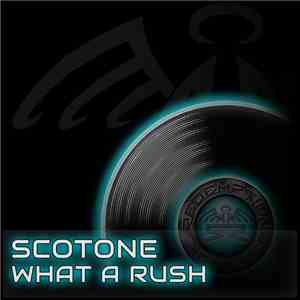 Scotone - What A Rush mp3 flac