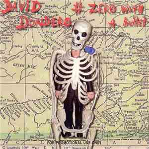 David Dondero - # Zero With A Bullet mp3 flac