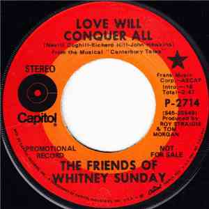The Friends Of Whitney Sunday - Love Will Conquer All / The Ballad Of Thunder Road mp3 flac