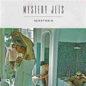 Mystery Jets - Serotonin mp3 flac
