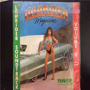 Various - Lowrider Soundtrack Volume V (Lowrider Magazine) mp3 flac